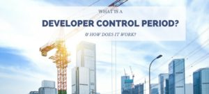 Frequently Asked Questions About The Developer Control Period